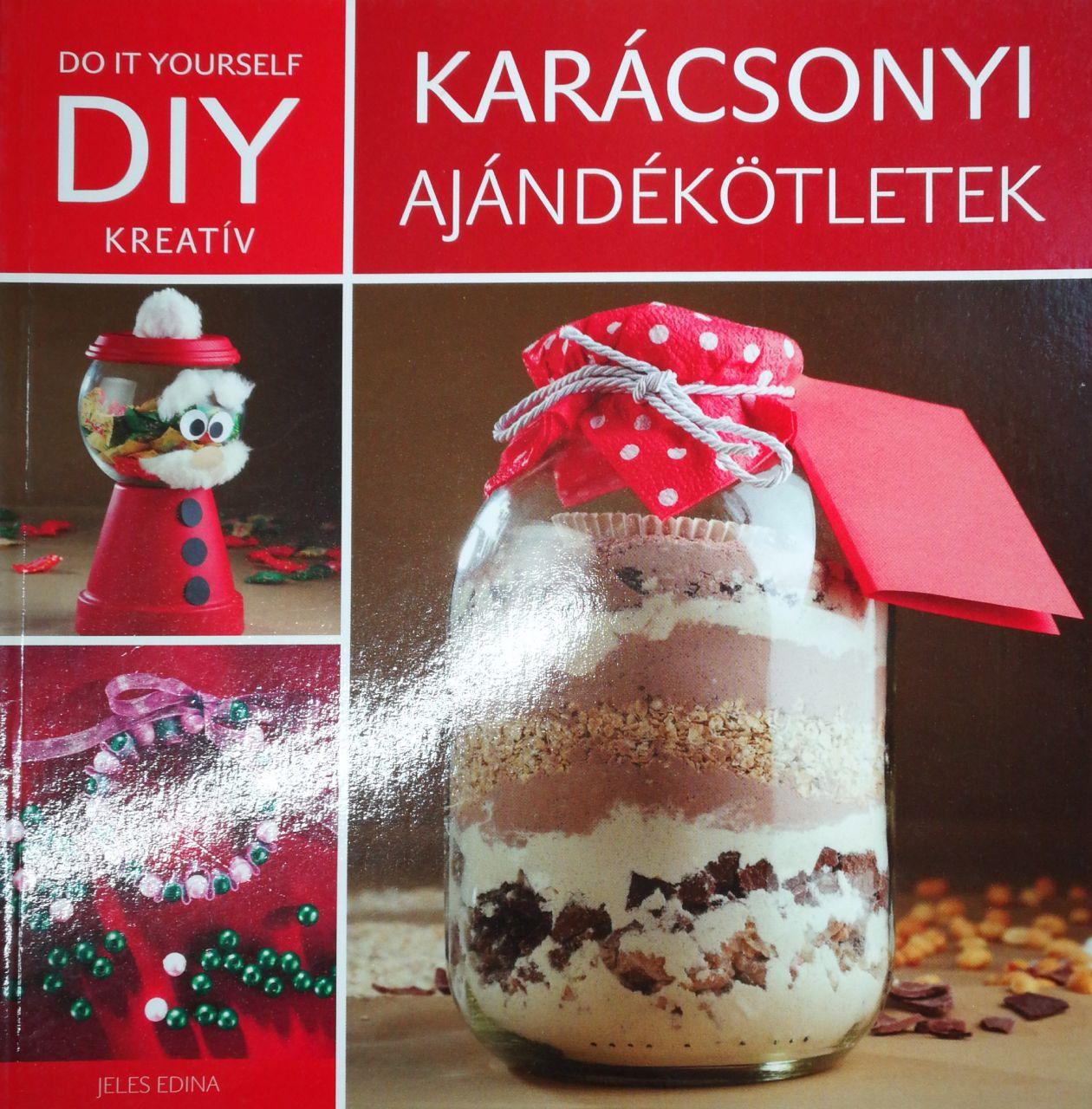 DIY Karácsonyi ajándék ötletek